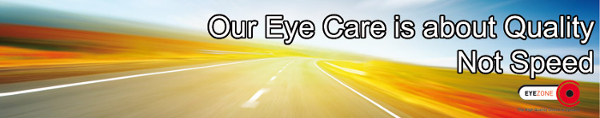 Our eyecare is about quality not speed